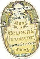 Etiquette Parfum Réf.001. Société Française Des Parfums De L'Orient - Eau De Cologne De L'Orient - Paris - Etiquettes