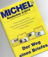 MICHEL Briefmarken Rundschau 3/2013 Neu 5€ New Stamp Of The World Catalogue And Magacine Of Germany ISBN 4 194371 105009 - Loisirs & Collections