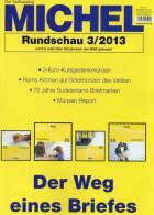 MICHEL Briefmarken Rundschau 3/2013 Neu 5€ New Stamp Of The World Catalogue And Magacine Of Germany ISBN 4 194371 105009 - Vieux Papiers