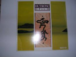 "MAXI -  JACQUES DUTRONC -  CBS 651610  "" OPIUM ""  + 2 - 45 T - Maxi-Single"