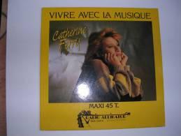 """MAXI -  CATHERINE FERRY  -  WEA 1039  """" VIVRE AVEC LA MUSIQUE """"  ( H.C. Au Dos Gravé: Il Faut Vivre... Daniel BALAVOINE - 45 Rpm - Maxi-Singles"""