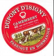 Etiquette De Fromage -  Camenbert Dupont D'Isigny - Fromage