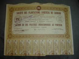 """Action""""Sté Des Plantations D'hévéas De Caukhoi """" Indochine (Latex Caoutchouc) Saïgon 1926 Excellent état - Landbouw"""