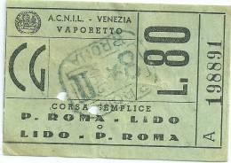 Lot De 4 Tickets P. ROMA LIDO Vaporetto Années 1950 Aller Simple - Billets D'embarquement De Bateau