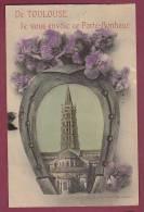 31 - TOULOUSE - 080313 - Je Vous Envoie Ce Porte Bonheur (fer à Cheval église) - Toulouse