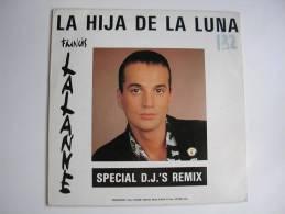 """MAXI - FRANCIS LALANNE  - ZELIDRE 380001  """" LA HIJA DE LA LUNA """"  + 2 ( Hors Commerce ) - 45 T - Maxi-Single"""