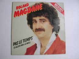"""MAXI - ROLAND MAGDANE  - FLARENASCH 722727   """" PAS LE TEMPS ' D'ALLER VOIR LA MER """"  + 1 - 45 Rpm - Maxi-Singles"""