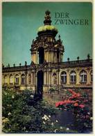 1975  Der Zwinger In Dresden  -  Illustrierte Beschreibung  -  Mit S/w Und Farb-Fotos - Saxe