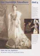 Brochure / Broschüre Een Koninklijk Fotoalbum Deel 4 - Dutch Royal Family - Queen Wilhelmina - Queen Juliana - Praktisch