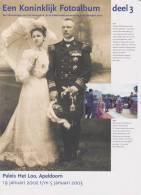 Brochure / Broschüre Een Koninklijk Fotoalbum Deel 3 - Dutch Royal Family - Queen Wilhelmina - Queen Juliana - Praktisch