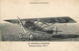 AERODROME DU BOURGET LE GOURDOU LESSEURE HISPANO 180 HP - Aérodromes