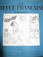 Lot  12 Numéros  LA Revue Française 1921 1925 - Giornali