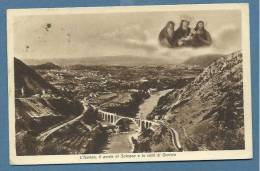 GORIZIA - IL PONTE DI SALCANO CON LA SACRA IMMAGINE  VIAGGIATA   1934  EDITORE  SANTUARIO - Gorizia