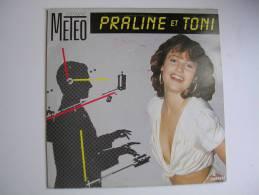 "MAXI - PRALINE ET TONI  - CARRERE 8659  "" METEO ""  + 1 - 45 Rpm - Maxi-Single"