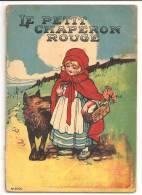 PETITE HISTOIRE  ( Conte , 11 Page Recto Verso  )  ´´le Petit Chaperon Rouge  ´´    Livre Ancien  N°2001 - - Autres