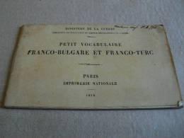 Petit Carnet Vocabulaire Franco Bulgare Et Turc 1915 Medecin Chef - 1914-18