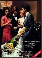 Reklame Werbeanzeige  -  Sekt Henkell Trocken  ,  ...gibt Einen Schönen Abend Glanz  ,  Von 1975 - Alkohol