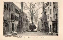 VAR 83 BARJOLS PLACE  ET FONTAINE DE LA MAIRIE - Barjols