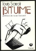 BITUME - LOUIS SAROT - BLATON - Livres, BD, Revues