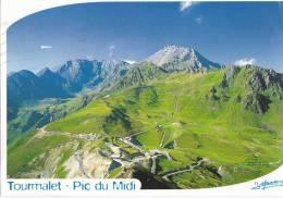 Le Col Du Tourmalet, Et Le Pic Du Midi De Bigorre Exc N° 294 - Bagneres De Bigorre