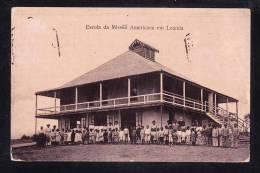 AFR-41 ANGOLA ESCOLA DA MISSAO AMERICANA EM LOANDA - Angola
