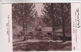 Très Peu Courante - 77 - L'Eglise Et Le Pont Sur Le Loing à Moret - Carte Dédicacée Par Le Peintre Albert Moullé - Moret Sur Loing