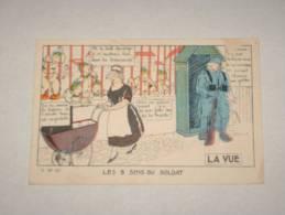 CPA Cpsm Postcard V 1914/18 GP ANIME Illustrateur Signe HUMOUR MILITAIRE Serie Garde à Vos LA  VUE Les 5 Sens Du Soldat - Humoristiques