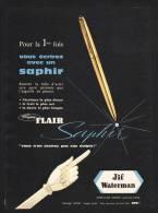 Publicité Papier 1959 Stylo Porte Plume  JIF Saphir  Waterman - Advertising