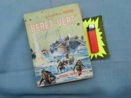 livre BERET VERT par le COMMANDANT KIEFFER  d�dicac�   ...  � voir !!