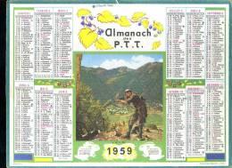 Calendrier 1959, Il Est à Moi, Chasseur. - Grand Format : 1941-60