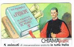 CHIAMAGRATIS - 120 PERSONAGGI PER IL PROGRESSO DELL' UMANITA'(59):  NICCOLO' MACHIAVELLI    - NUOVA  (RIF.CP) - Italy