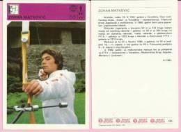 SPORT CARD No 106 - ZORAN MATKOVIĆ, 1981., Yugoslavia, 10 X 15 Cm - Tiro Con L'Arco