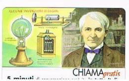 CHIAMAGRATIS - 120 PERSONAGGI PER IL PROGRESSO DELL' UMANITA'(99):  THOMAS ALVA EDISON          - NUOVA  (RIF.CP) - Italy