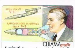 CHIAMAGRATIS - 120 PERSONAGGI PER IL PROGRESSO DELL' UMANITA'(116):  WERNHER VON BRAUN                 - NUOVA  (RIF.CP) - Italy