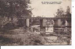 Environs De LAPALISSE - Le Pont De Trézelles Et La Besbre - Non Classés