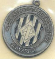 CLUB ESTUDIANTES DE OLAVARRIA - MEDALLA CIRCA 1970 ARGENTINA RARE - Professionals / Firms