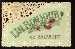 55 - SAUVIGNY - UN BONJOUR - CARTE DENTELLE  - ROSES EN RELIEF - Otros Municipios
