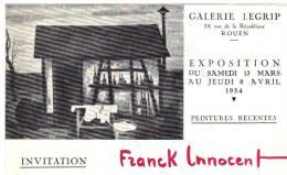 Invitation Exposition Franck Innocent Du Samedi 13.04 Au 08.05 1954 Galerie Legrip Rouen - Eintrittskarten