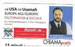 CHIAMAGRATIS -  ALTERNATIVA SOCIALE:  NOVELLI   (TIR. 7000)    -  USATA   (RIF.CP) - Italia