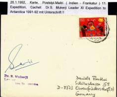 "ANTARCTIC, INDIA  ,26.1.1992 Maitri, XI Expedition, Cachet With Signature ""Sr.S.Mukerji"" Leader  !! - Antarctic Expeditions"