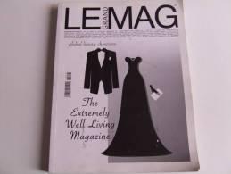 Lib165 Le Gran Mag, Magazine Global Luxury Showcase, International Well Living, Lusso, Auto, Orologi, Barca, Champagne - Moda/Costume