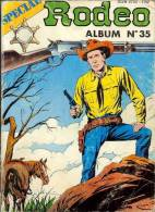 Western - Rodéo Spécial -REceuil N° 35 - N° 103, 104, 105 - Petit Format -  Bonétat - NMPP 1988 - Rodeo