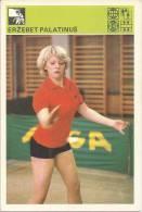 SPORT CARD No 211 - ERŽEBET PALATINUŠ (Erzebet Palatinus), Yugoslavia, 1981., 10 X 15 Cm - Tischtennis