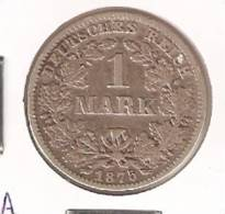 MONEDA DE PLATA DE  ALEMANIA  DE 1 MARK DEL AÑO 1875 LETRA -G (COIN) SILVER,ARGENT. - 1 Mark
