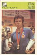 SPORT CARD No 169 - MILAN ORLOWSKI, Yugoslavia, 1981., 10 X 15 Cm - Tischtennis