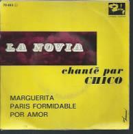 "45 Tours EP - Du Film "" LA NOVIA "" ( BLANCH MODESTO / DELGADO FERNANDO ) CHICO - Soundtracks, Film Music"