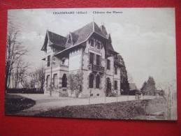 03 - CHASSENARD - CHATEAU DES BLANCS - + CACHET... - Non Classés