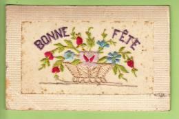 CPA Brodée - PANIER FLEURI BONNE FETE - 2 Scans - Brodées
