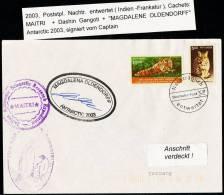 "ANTARCTIC, INDIA ,MAITRI  2003, XXII Expedition With M/V""MAGDALENA OLDENDORFF"" + Signature !! - Antarctic Expeditions"