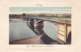 CPA - 03 - VICHY - Le Pont Sur L'allier - 1 - Vichy